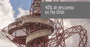 40% de descuento en The Orbit Londres