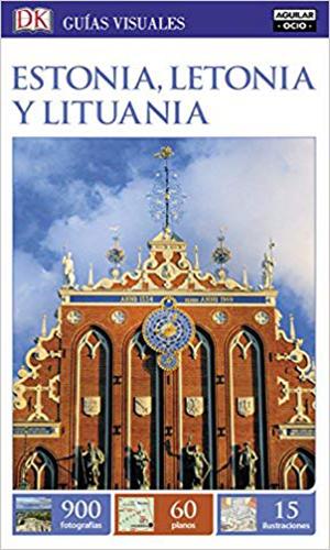 Guías Visuales – Estonia, Letonia y Lituania