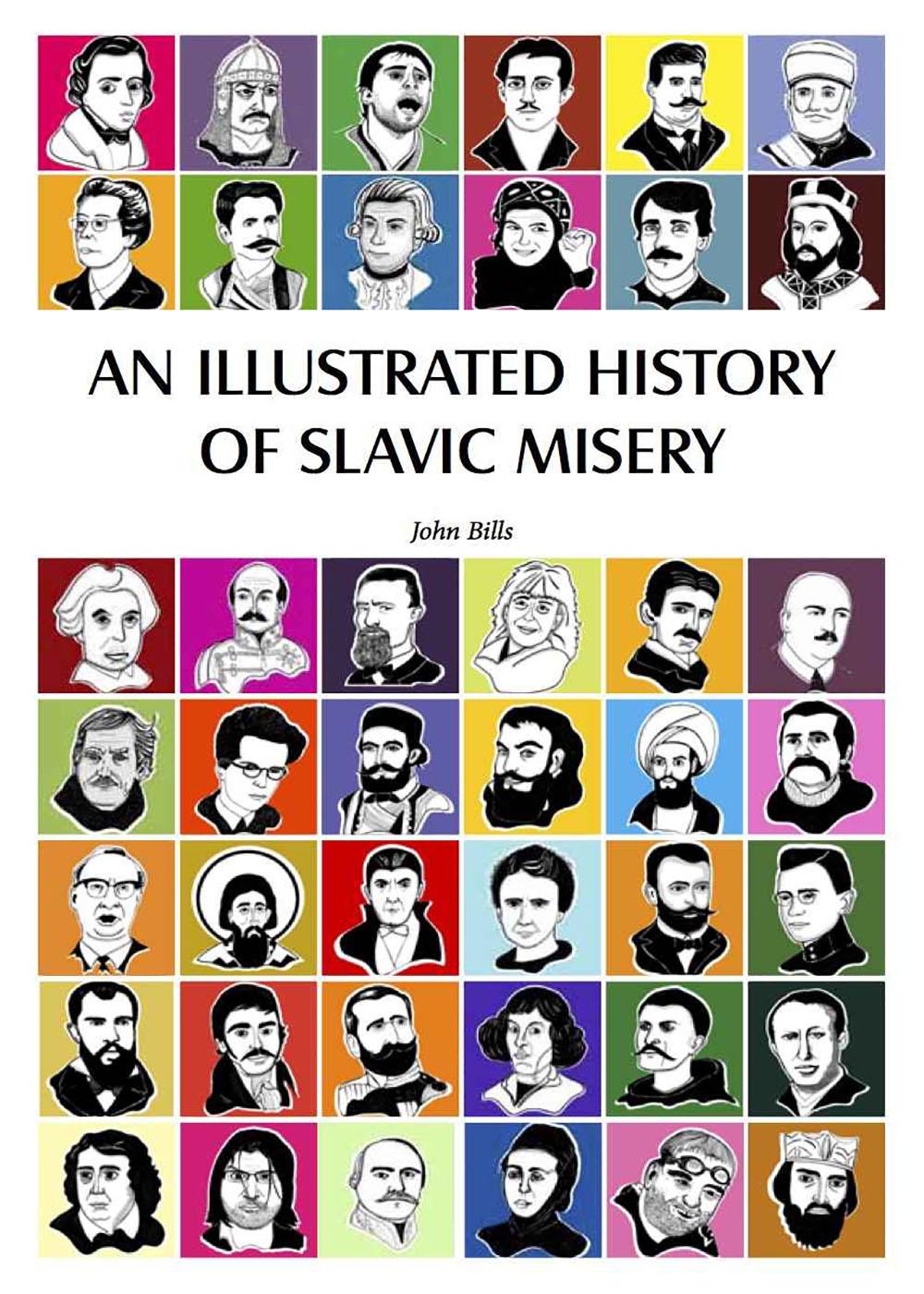 John Bills - An Illustrated History of Slavic Misery