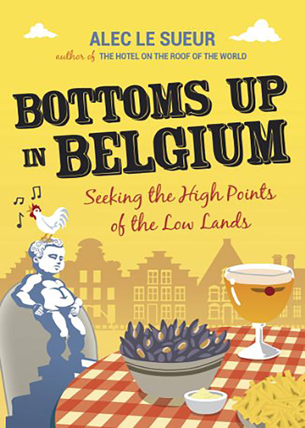 Alec Le Sueur - Bottoms Up in Belgium
