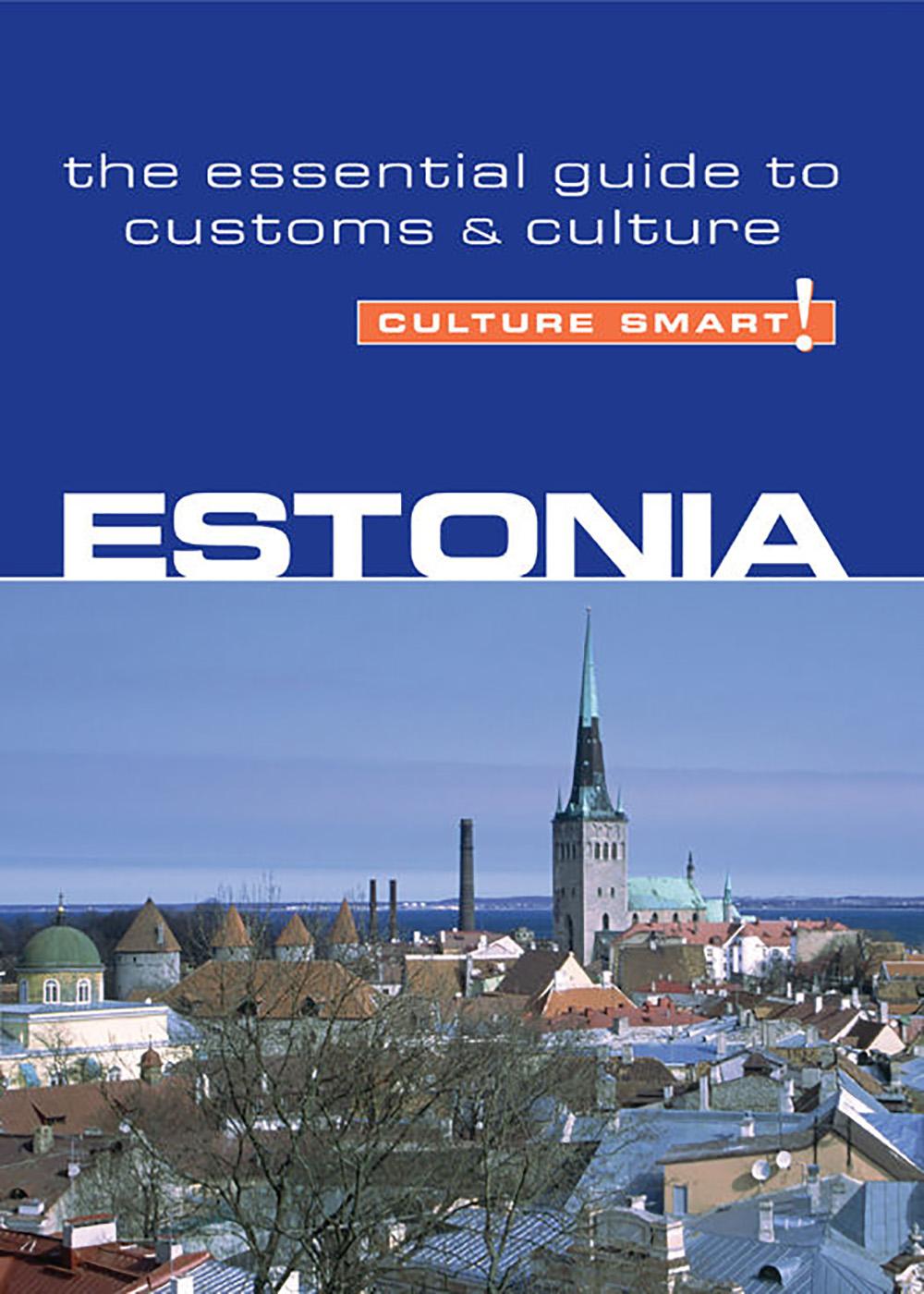 Clare Thompson - Estonia Culture Smart!