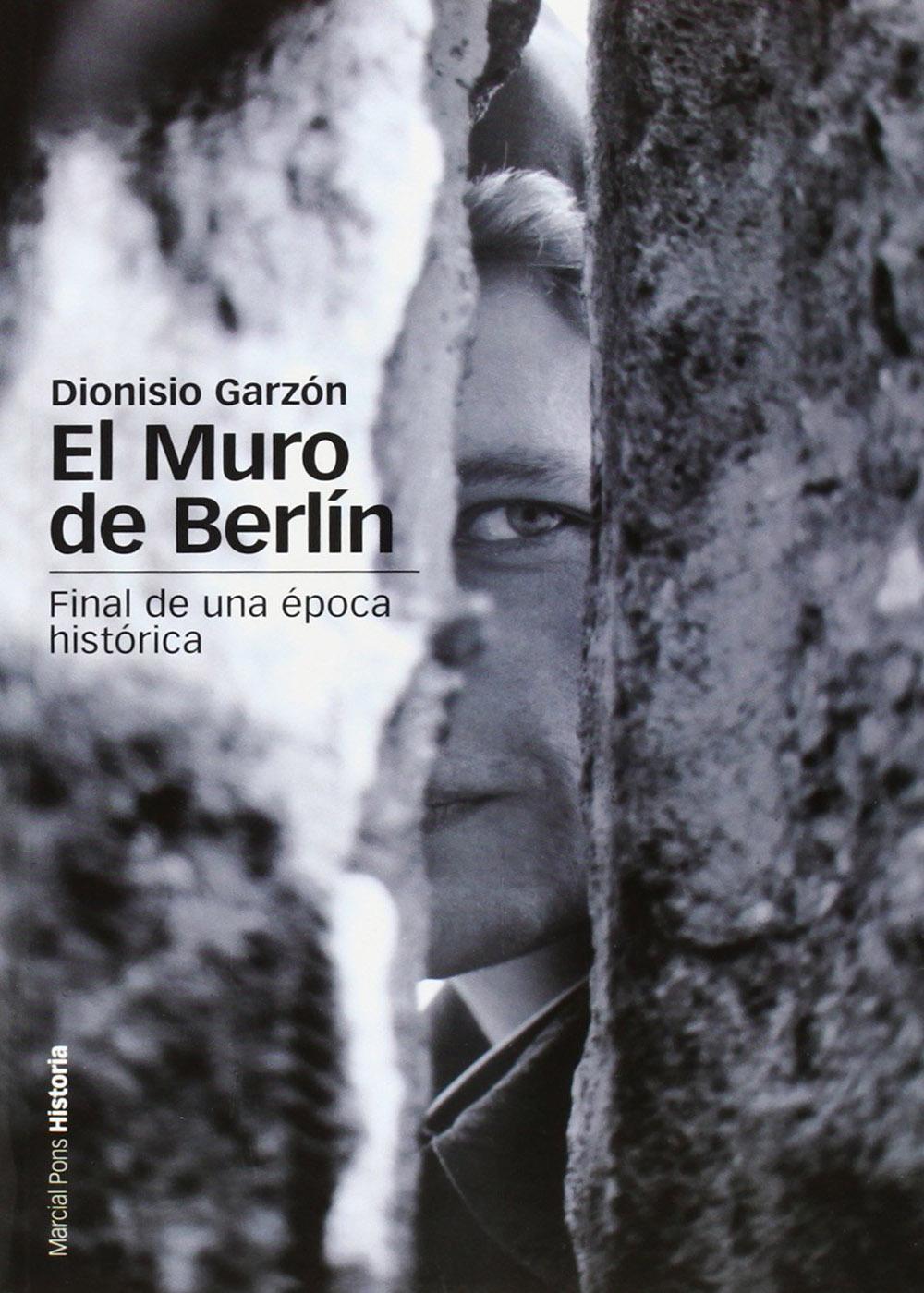 Dionisio Garzón - El muro de Berlín