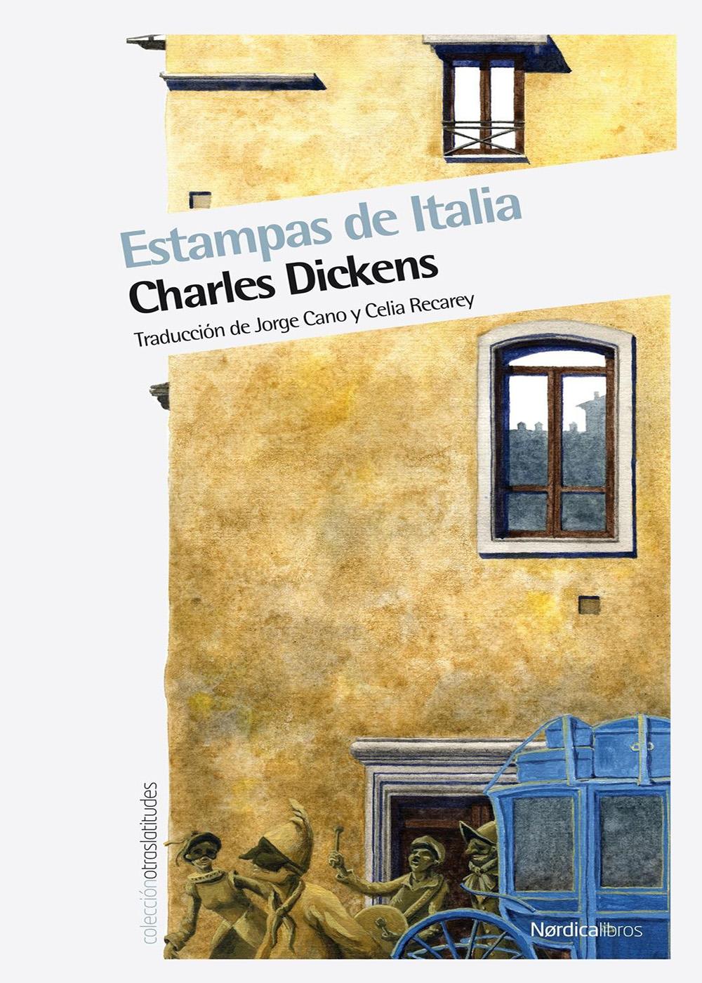 Charles Dickens - Estampas de Italia