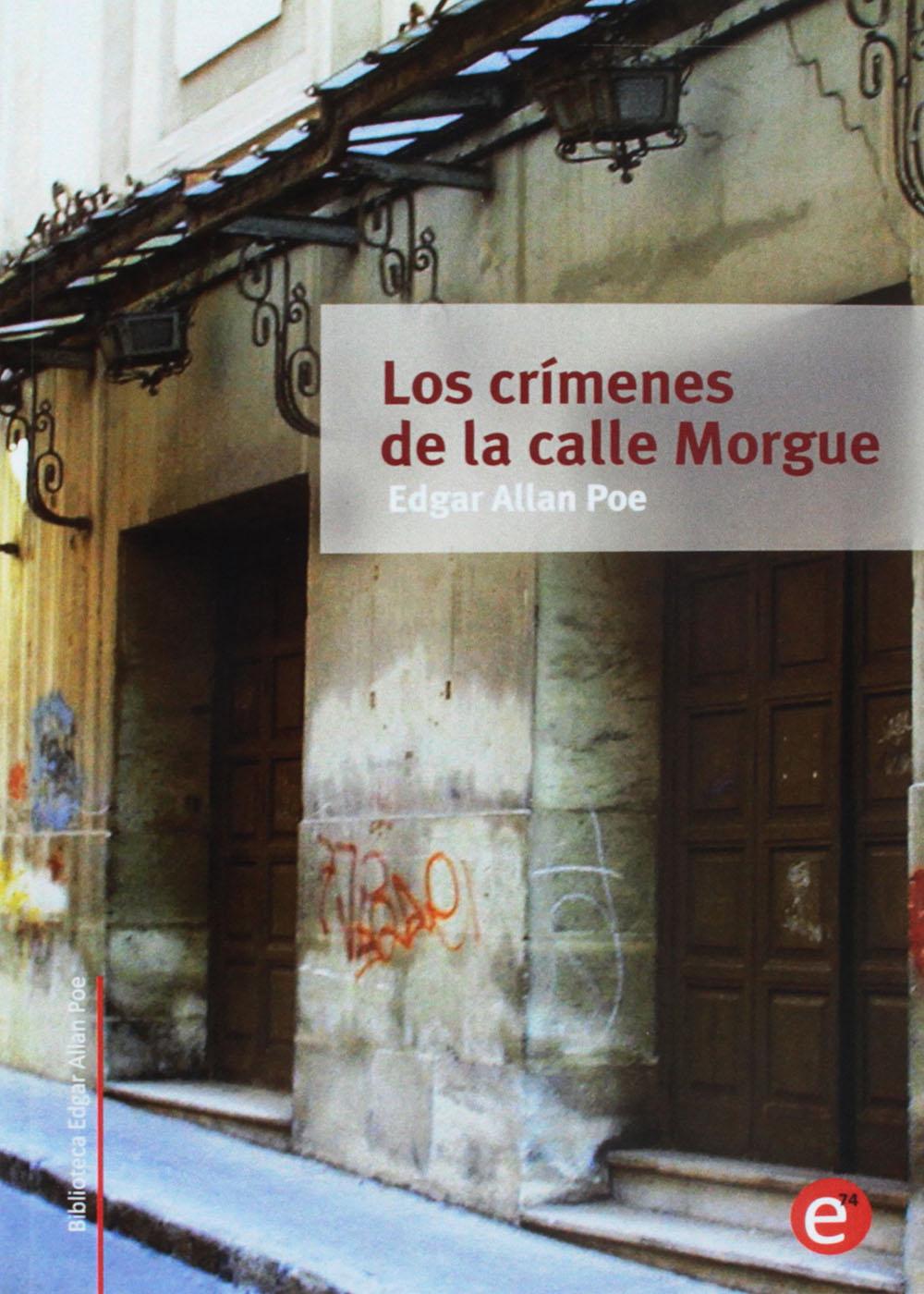 Los crímenes de la calle Morgue - Edgar Allan Poe