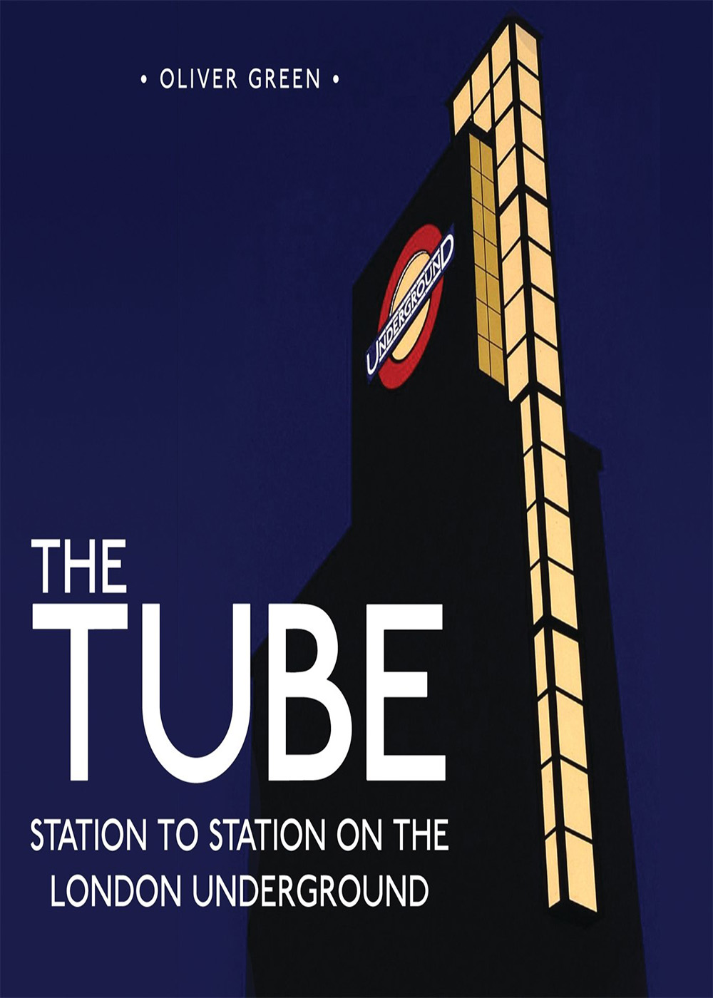 Oliver Green - The Tube