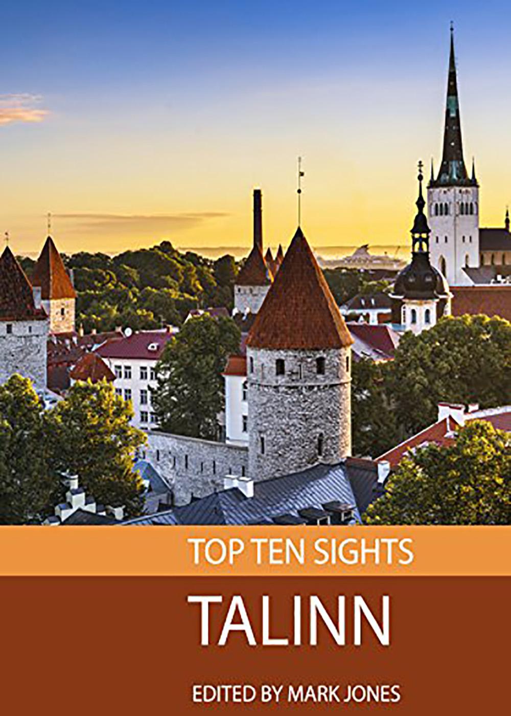 Mark Jones - Top Ten Sights: Tallinn